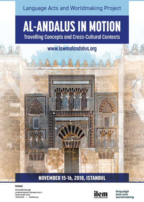 Al-Andalus İn Motion: Travelling Concepts And Cross-Cultural Contexts