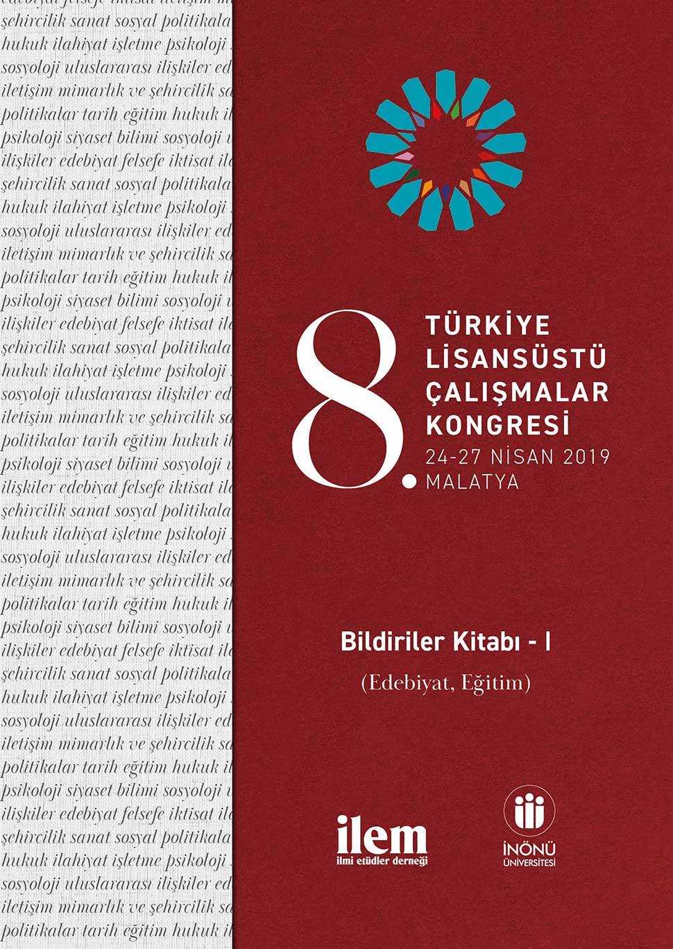 8. Türkiye Lisansüstü Çalışmalar Kongresi Bildiriler Kitabı