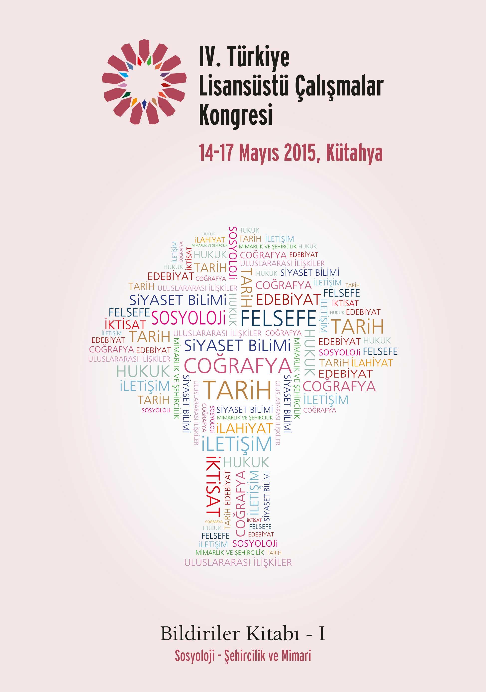 4. Türkiye Lisansüstü Çalışmalar Kongresi Bildiriler Kitabı