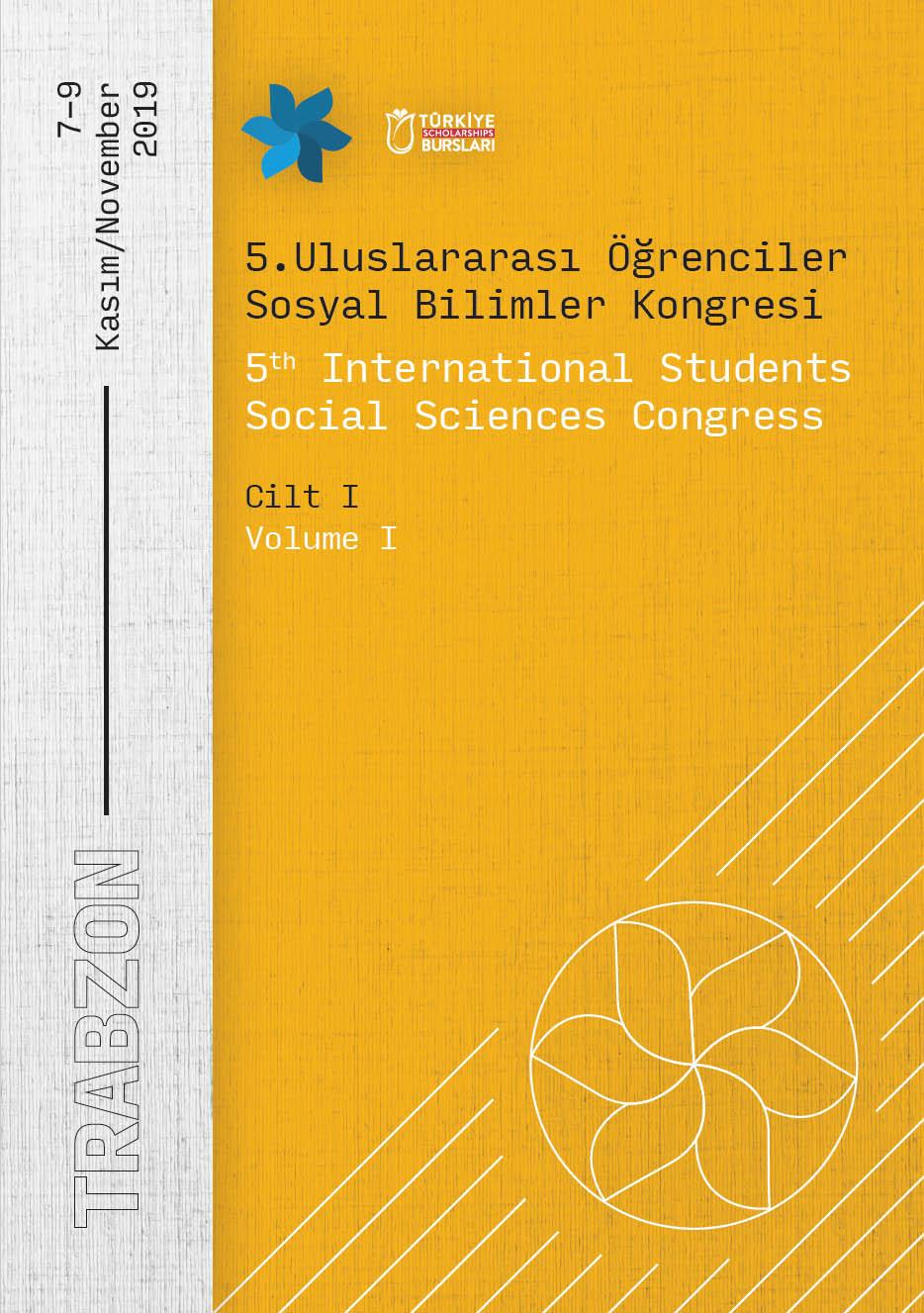 5. Uluslararası Öğrenciler Sosyal Bilimler Kongresi Bildiriler Kitabı