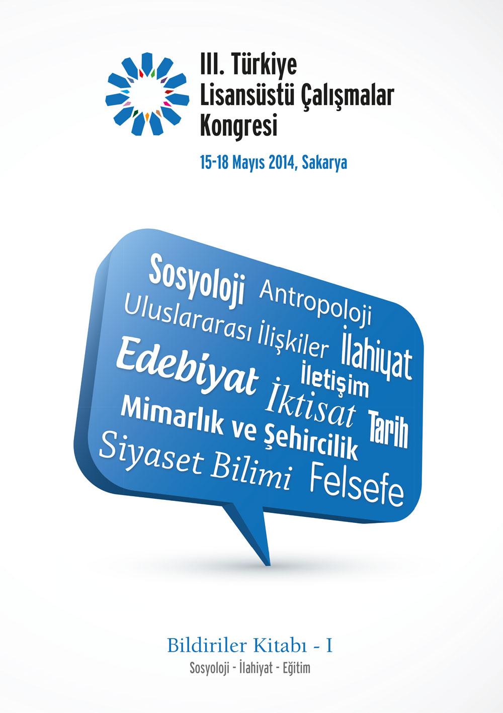 3. Türkiye Lisansüstü Çalışmalar Kongresi Bildiriler Kitabı