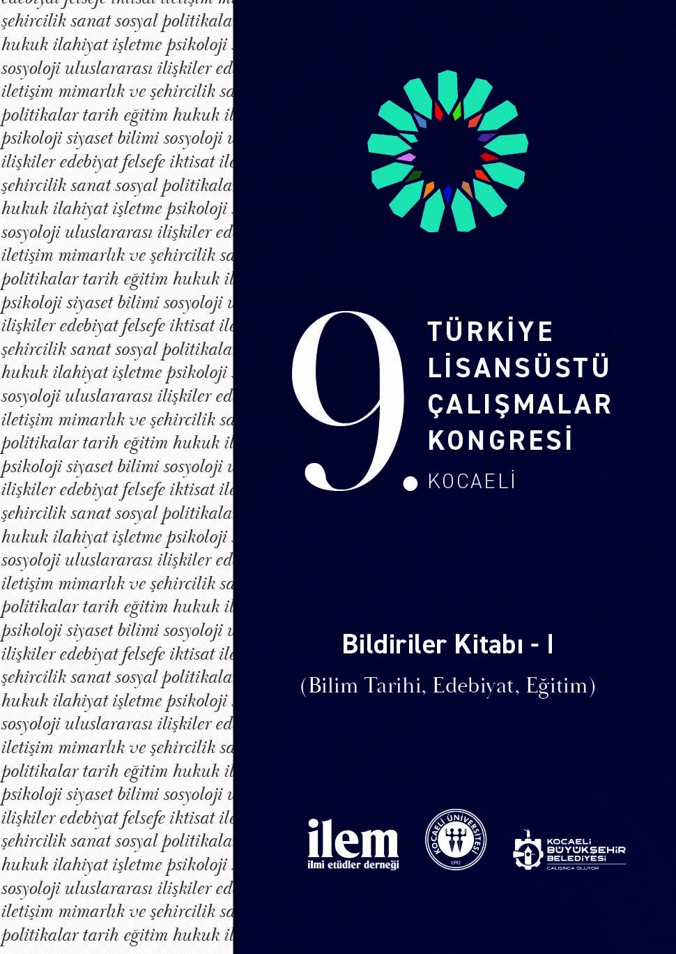 9. Türkiye Lisansüstü Çalışmalar Kongresi Bildiriler Kitabı