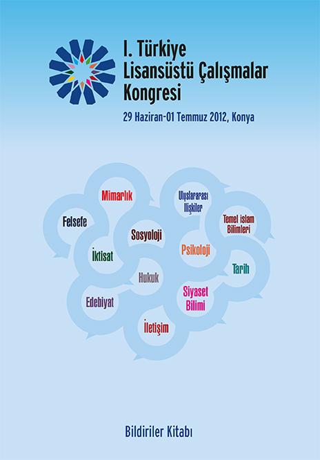 1. Türkiye Lisansüstü Çalışmalar Kongresi Bildiriler Kitabı