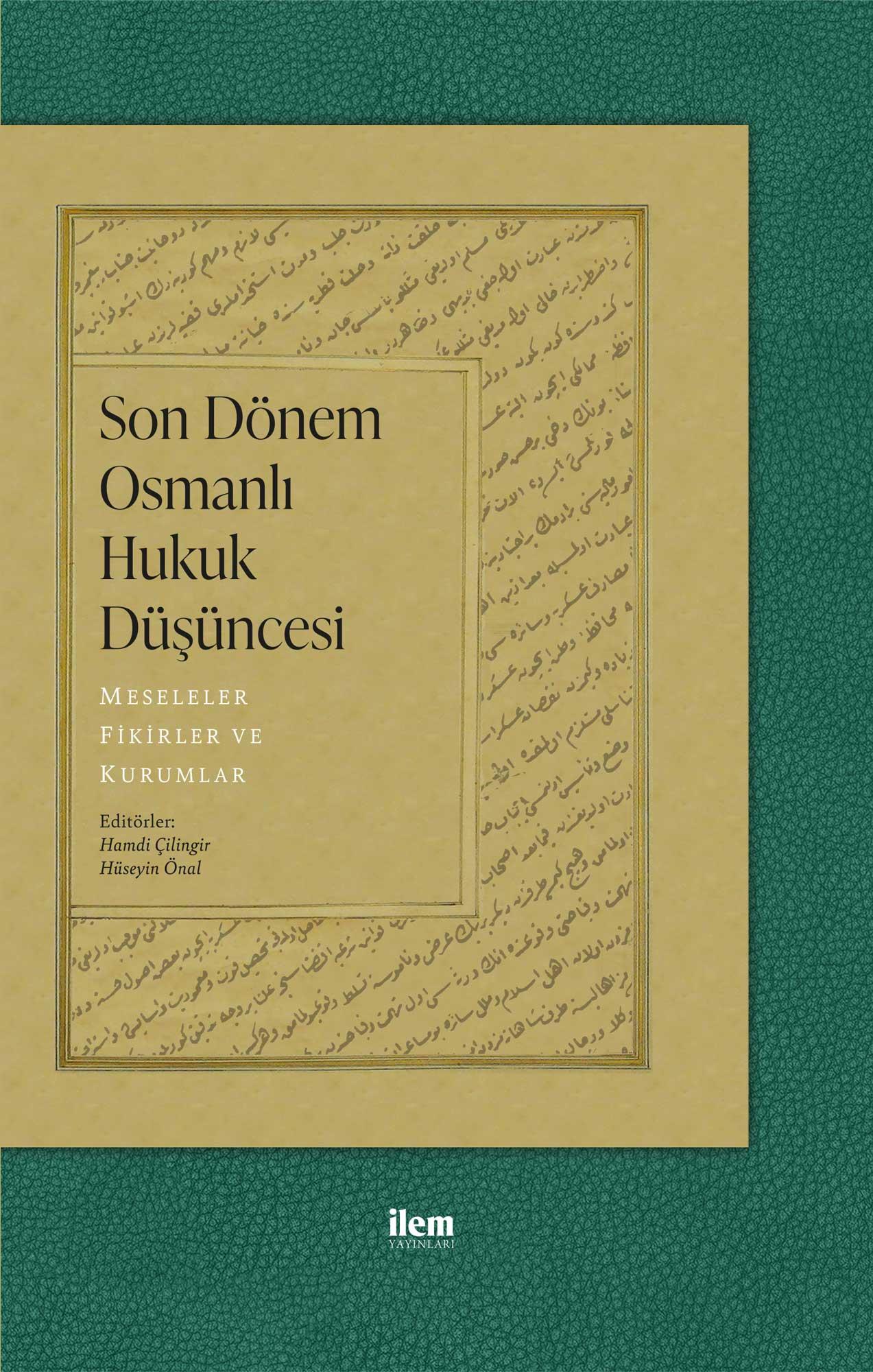 Son Dönem Osmanlı Hukuk Düşüncesi