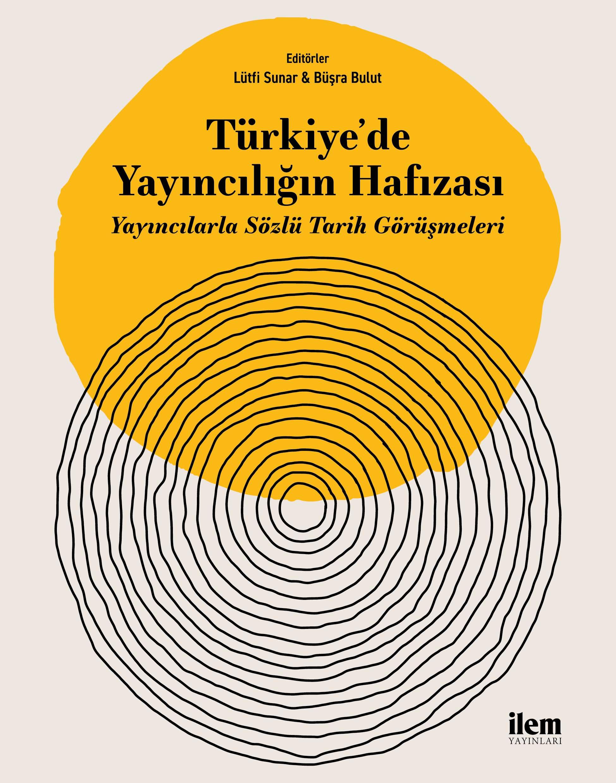 Türkiye'de Yayıncılığın Hafızası