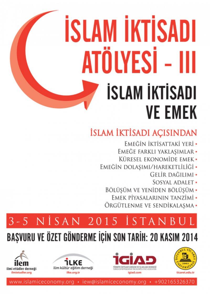 III. İslam İktisadı Atölyesi Başvuruları 20 Kasım'da Sona Eriyor