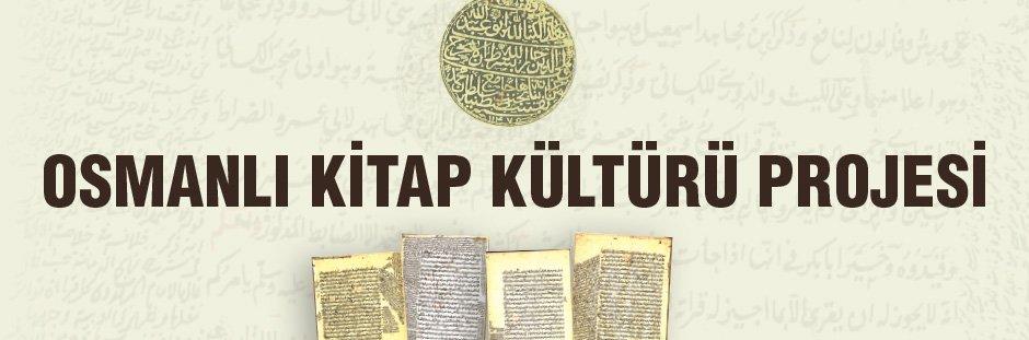 Osmanlı Kitap Kültürü Projesi