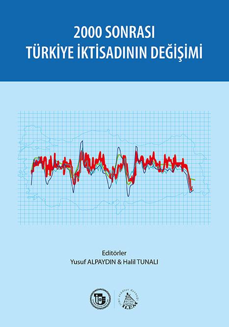 2000 Sonrası Türkiye İktisadının Değişimi
